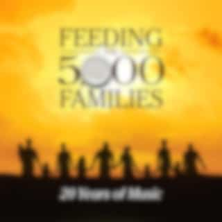 Feeding the 5000 Families: 20 Years of Music
