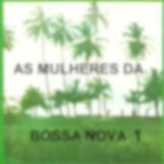As Mulheres da Bossa Nova, Vol. 1