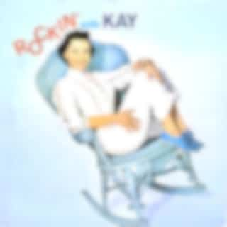 Rockin' With Kay (Remastered)