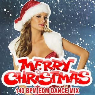 Non-Stop Merry Christmas 140 Bpm EDM Dance Workout Mix & DJ Mix (The Best Music for Aerobics, Pumpin' Cardio Power, Plyo, Exercise, Steps, Barré, Curves, Sculpting, Abs, Butt, Lean, Twerk, Slim Down Fitness Workout)