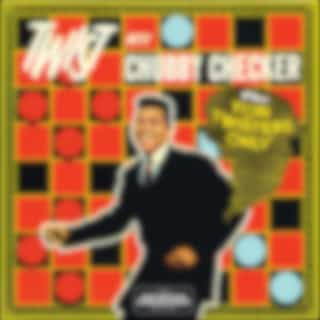 Chubby Checker - Twist with Plus for Twisters Only