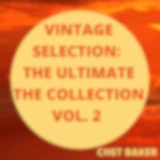 Vintage Selection: The Ultimate the Collection, Vol. 2 (2021 Remastered Version)