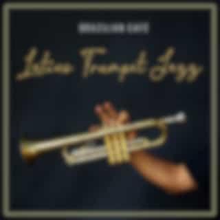 Brazilian Café: Latino Trumpet Jazz, Festival of Summer Vibes, Beach Jazz Music