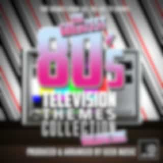 The Greatest 80's Television Themes Collection, Vol. 1