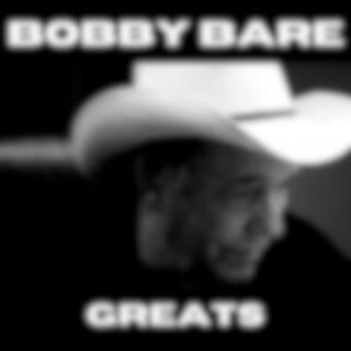 Bobby Bare Greats