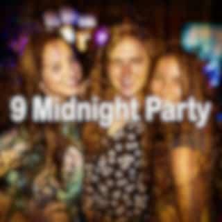 9 Midnight Party