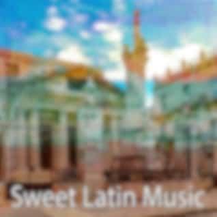 Sweet Latin Music