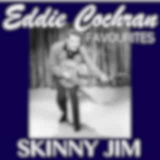 Skinny Jim Eddie Cochran Favourites