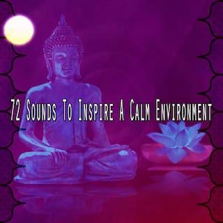 72 Sounds to Inspire a Calm Environment