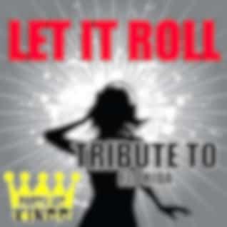 Let It Roll (Tribute) – Single