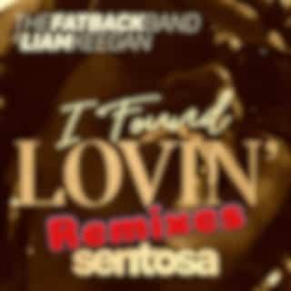 I Found Lovin' Remixes
