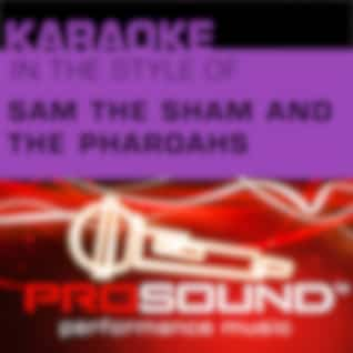 Karaoke - In the Style of Sam the Sham and the Pharaohs - Single (Professional Performance Tracks)