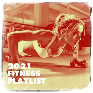 2021 Fitness Playlist