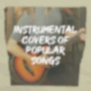 Instrumental Covers of Popular Songs
