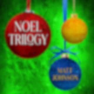 Noel Trilogy
