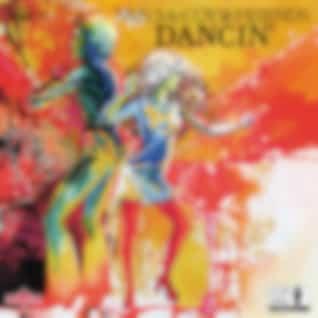 Dancin' (2019 Remaster)