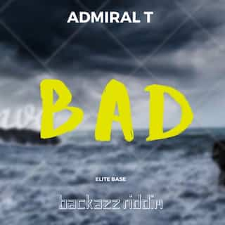 Bad (Backazz Riddim)