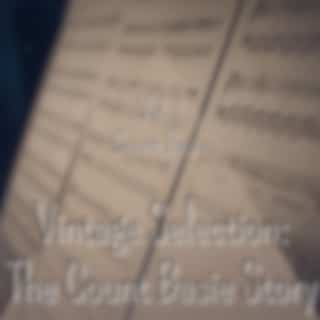 Vintage Selection: The Count Basie Story, Vol. 1 (2021 Remastered Version)