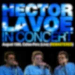 Héctor Lavoe In Concert, August 1986, Callao, Peru (Live) [Remastered]