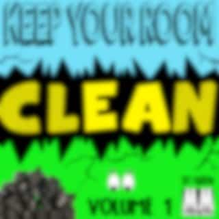 Keep Your Room Clean (Original Mix)