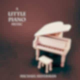 A Little Piano Music