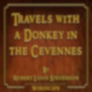 Travels with a Donkey in the Cevennes (By Robert Louis Stevenson)