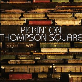 Pickin' On Thompson Square