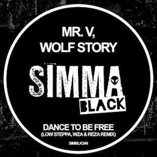 Dance To Be Free (Low Steppa, WZA & Reza Remix)