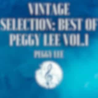 Vintage Selection: Best of Peggy Lee, Vol. 1 (2021 Remastered Version)