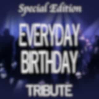 Everyday Birthday (Special Edition Tribute to Swizz Beatz)