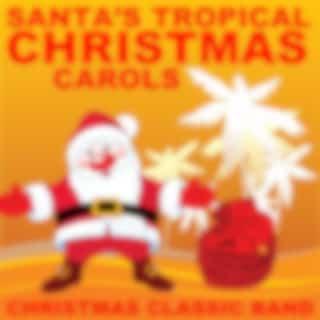 Santa's Tropical Christmas Carols