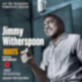 Roots Plus Jimmy Whitherspoon Plus 3 Bonus Tracks