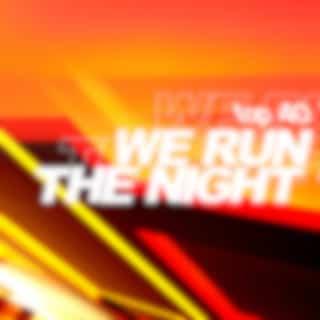 We Run the Night (Radio Edit)