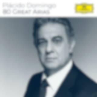 Plácido Domingo - 80 Great Arias