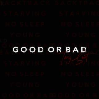 Good or Bad