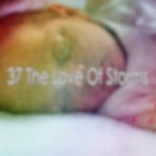 37 The Love of Storms