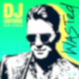 Wasted (DJ Antoine vs Mad Mark 2k21 Mix)