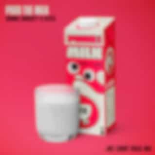 Pour the Milk (Joel Corry Vocal Mix)