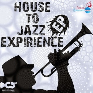 House To Jazz Experience