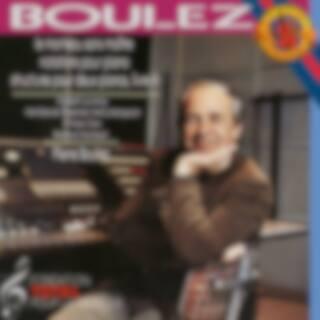 Boulez: Le Marteau sans maître, 12 Notations & Structures Book II