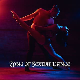 Zone of Sexual Dance