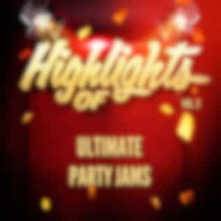 Highlights of Ultimate Party Jams, Vol. 2