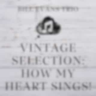 Vintage Selection: How My Heart Sings! (2021 Remastered)