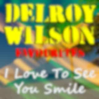I Love To See You Smile Delroy Wilson Favourites