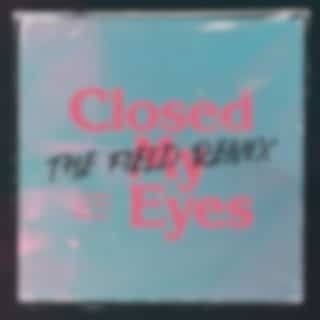 Closed My Eyes (The Field Remix)