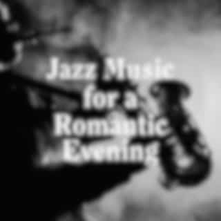 Jazz Music for a Romantic Evening
