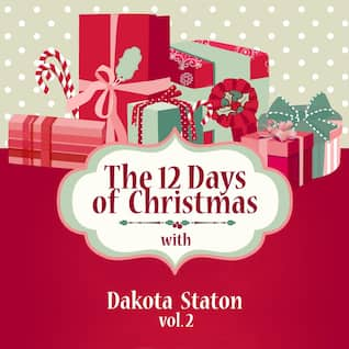 The 12 Days of Christmas with Dakota Staton, Vol. 2