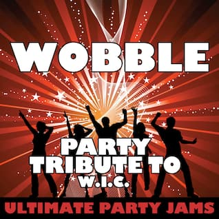 Wobble (Party Tribute to V.I.C.)