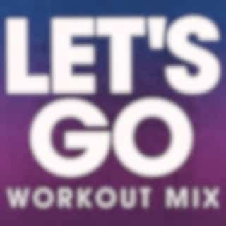 Let's Go - Single (Workout Mix)