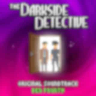 The Darkside Detective (Original Soundtrack)